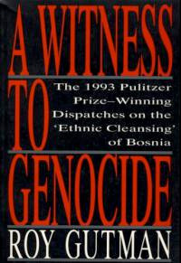 A Witness to Genocide