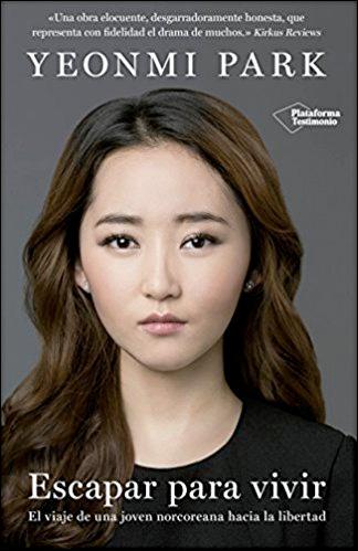 Escapar para vivir: El viaje de una joven norcoreana hacia la libertad
