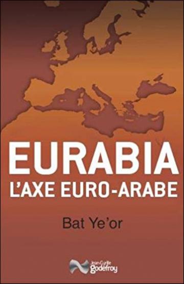 Eurabia, l'Axe Euro-Arabe