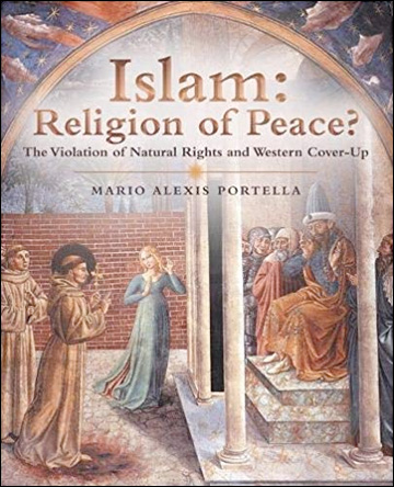 Islam: Religion of Peace?: The Violation of Natural Rights and Western Cover-up