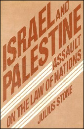 Israel and Palestine: Assault on the Law of Nations