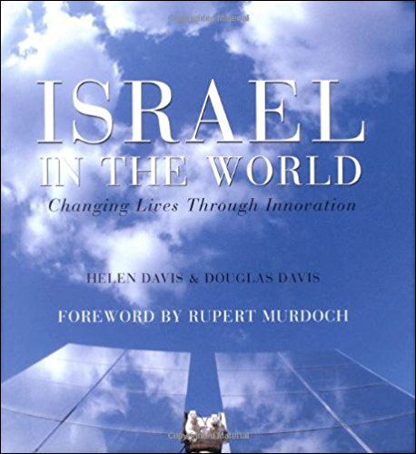 Israel in the World: Changing Lives Through Innovation