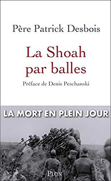 La Shoah par balles - La mort en plein jour