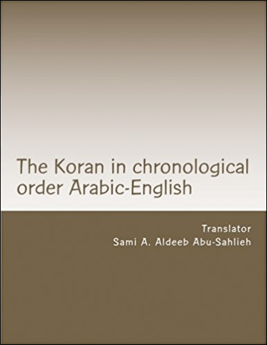 The Koran: Arabic text with the English translation: in chronological order according to the Azhar with reference to variations, abrogations and Jewish and Christian writings