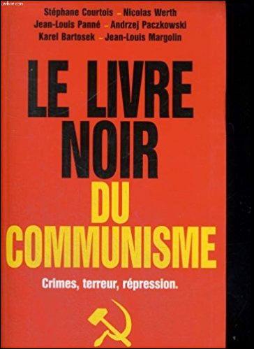 Le livre noir du Communisme: crimes, terreur, repression