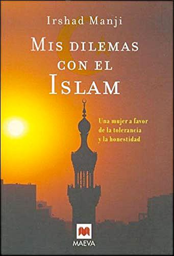 Mis dilemas con el Islam