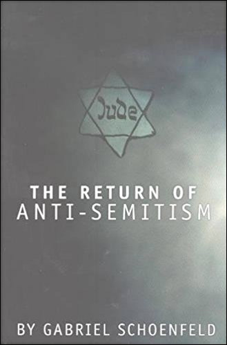 The Return of Anti-Semitism