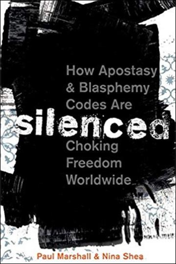 Silenced - How Apostasy and Blasphemy Codes are Choking Freedom Worldwide