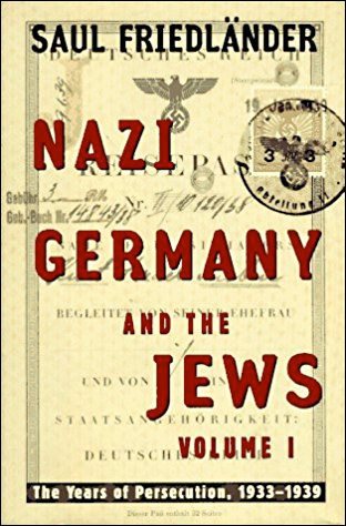 Nazi Germany and the Jews - The Years of Persecution 1933-1939