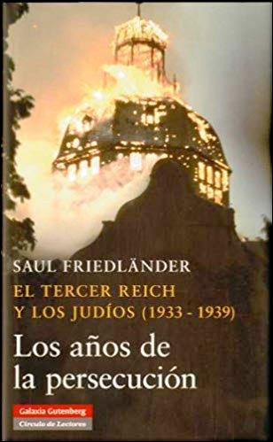 Los Años de la persecución (1933-1939)
