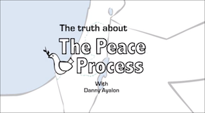 The Truth About the Peace Process