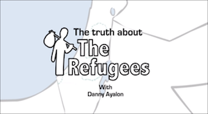 The Truth About the Refugees